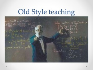 Old Style Teaching