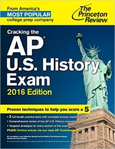 Cracking the AP US History Exam 2016 edition